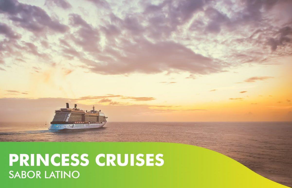 Princess Cruises sabor latino